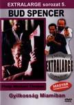 - GYILKOSSÁG MIAMIBAN - EXTRALARGE SOROZAT 5.  DVD