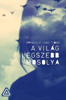 Brynjulf Jung Tjonn - A világ legszebb mosolya