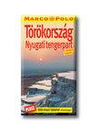 Jürgen Gottschlich  és Dilek Zaptcioglu - TÖRÖKORSZÁG NYUGATI TENGERPART - MARCO POLO -