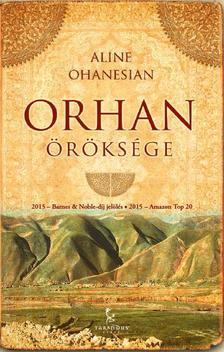 Aline Ohanesian - Orhan öröksége ###
