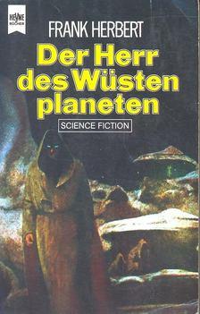 HERBERT, FRANK - Der Herr des Wüsten planeten [antikvár]