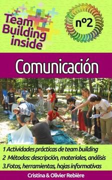 Olivier Rebiere Cristina Rebiere, - Team Building inside n°2 - Comunicación [eKönyv: epub, mobi]