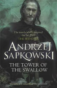 Andrzej Sapkowski - THE TOWER OF THE SWALLOW