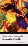 Edgar Rice Burroughs - Tarzan the Terrible [eKönyv: epub,  mobi]