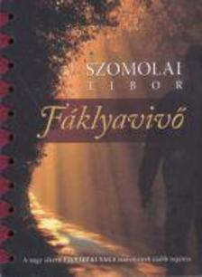 Szomolai Tibor - Fáklyavivő