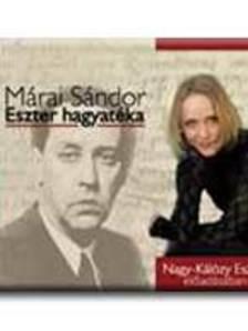 MÁRAI SÁNDOR - ESZTER HAGYATÉKA - HANGOSKÖNYV -
