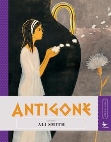 Ali Smith - Antigoné