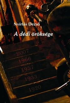 Nyírfás Pyrker Dezső - A dédi öröksége - Történelmi regény [eKönyv: epub, mobi]