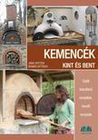 Jana Spitzer, Reiner Dittrich - Kemencék kint és bent Saját készítésű modellek, bevált receptek
