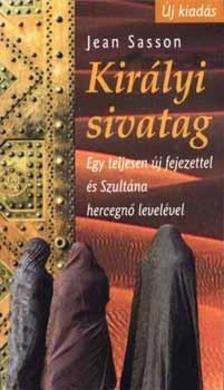 Jean Sasson - KIRÁLYI SIVATAG (ÚJ!)