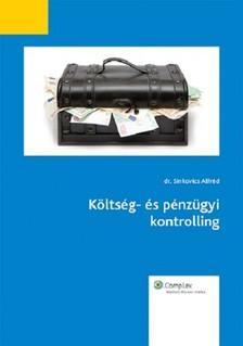 Sinkovics Alfréd - Költség és pénzügyi kontrolling [eKönyv: epub, mobi]
