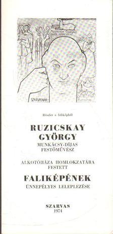 DR. TÓTH LAJOS - Ruzicskay György faliképének ünnepélyes leleplezése [antikvár]