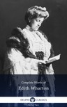 Edith Wharton - Delphi Complete Works of Edith Wharton (Illustrated) [eKönyv: epub, mobi]