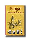 Hagymásy András - Prágai kocsmakalauz