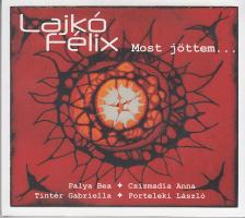 - MOST JÖTTEM...CD LAJKÓ FÉLIX
