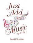 McMullen David J. - Just Add Music [eKönyv: epub,  mobi]