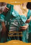 Sabrina Jeffries - Botrányos bajkeverők