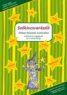 Gyáfrás Edit - Gyurácz Annamária - Losjak László - Vigh Szilvia - Szókincsvarázsló (német)- Játékos feladatok matricákkal kicsiknek és nagyoknak 4-12 éves korig