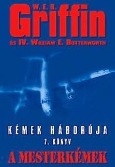 Griffin W. E. B - A mesterkémek - Kémek háborúja 7.könyv