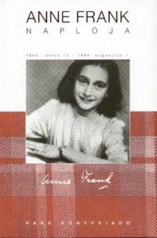FRANK, ANNA - ANNE FRANK NAPLÓJA - 1942.JÚNIUS 12-1944.AUGUSZTUS 1.