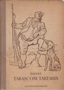 Daudet, Alphonse - Tarasconi Tartarin; Tartarin az Alpokban [antikvár]