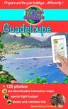 Olivier Rebiere Cristina Rebiere, - Travel eGuide: Guadeloupe, Marie-Galante and Saintes islands [eKönyv: epub, mobi]