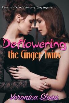 Sloan Veronica - Deflowering The Ginger Twins [eKönyv: epub, mobi]