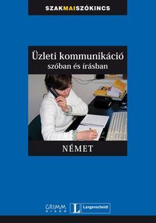 Eck-Drennan-Gyáfrás Edit - Üzleti kommunikáció szóban és írásban - Német