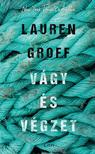 Lauren Groff - Vágy és végzet<!--span style='font-size:10px;'>(G)</span-->