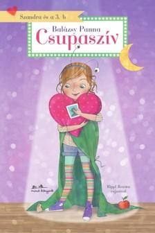 Balázsy Panna - Szandra és a 3.b - Csupaszív - Olvasáskönnyítő változat [eKönyv: epub, mobi]