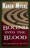 Myers Karen - Bound into the Blood [eKönyv: epub, mobi]
