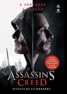 Christie Golden - Assassin's Creed: A hivatalos filmregény