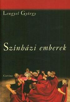 Lengyel György - Színházi emberek