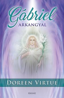 Doreen Virtue - Gábriel arkangyal