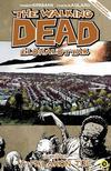 Robert Kirkman (szerző), Charlie Adlard (illusztrátor) - The Walking Dead Élőhalottak 16. - A falakon túl<!--span style='font-size:10px;'>(G)</span-->