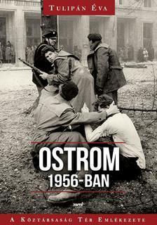 Tulipán Éva - Ostrom 1956-ban