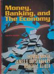 Mayer, Thomas, Duesenberry, James S., Aliber, Robert Z. - Money,  Banking and The Economy [antikvár]