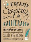 Laura Lavender, Gabri Joy Kirkendall, Shauna Lynn Panczyszyn, Julie Manwaring - Kreatív szépírás és kalligráfia<!--span style='font-size:10px;'>(G)</span-->