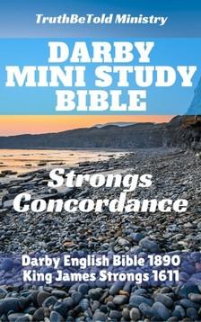 Joern Andre Halseth, TruthBetold Ministry, James Strong, John Nelson Darby - Darby Mini Study Bible [eKönyv: epub, mobi]