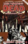 Robert Kirkman (szerző), Charlie Adlard (illusztrátor) - The Walking Dead Élőhalottak 17. - Kemény lecke<!--span style='font-size:10px;'>(G)</span-->