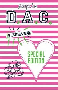 KALAPOS ÉVA - A tökéletes randi - D.A.C. special edition [eKönyv: epub, mobi]