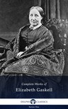 Elizabeth Gaskell - Delphi Complete Works of Elizabeth Gaskell (Illustrated) [eKönyv: epub,  mobi]