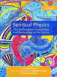 Cardo Coyote - Spitual Physics [eKönyv: epub, mobi]