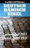 TruthBeTold Ministry, Joern Andre Halseth, Martin Luther - Deutsch Dänisch Bibel [eKönyv: epub,  mobi]