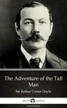Delphi Classics Sir Arthur Conan Doyle, - The Adventure of the Tall Man by Sir Arthur Conan Doyle (Illustrated) [eKönyv: epub,  mobi]