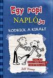 Jeff Kinney - Egy ropi naplója 2. Rodrick, a király - kemény borítós<!--span style='font-size:10px;'>(G)</span-->