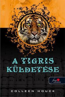 Colleen Houck - A tigris küldetése - PUHA BORÍTÓS
