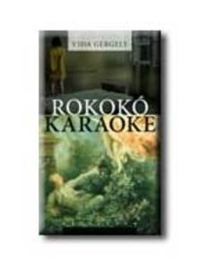 Vida Gergely - Rokokó karaoke