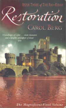BERG, CAROL - The Rai-Kirah 3 - Restoration [antikvár]
