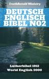 TruthBeTold Ministry, Joern Andre Halseth, Martin Luther, Rainbow Missions - Deutsch Englisch Bibel No2 [eKönyv: epub,  mobi]
